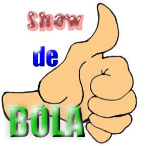 """""""Show de bola"""""""