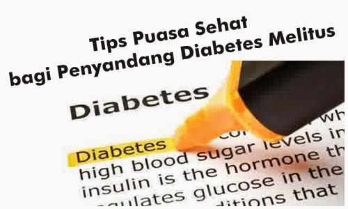 Tips Puasa Sehat bagi Penyandang Diabetes Melitus