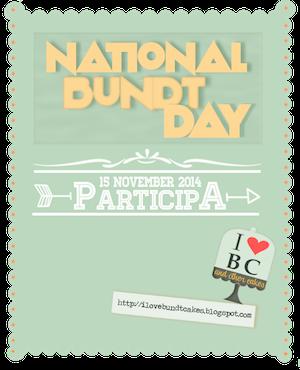 National Bundt Cake Day - http://ilovebundtcakes.blogspot.com