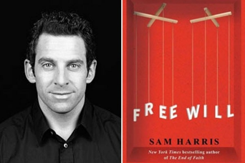 sam harris and free will Free will is a 2012 book by american neuroscientist and author sam harris harris argues that the truth about the human mind (that free will is an illusion) does not.