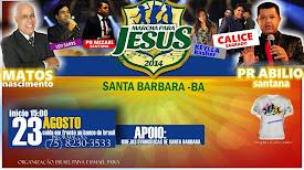 Marcha para Jesus 2014 de Santa Bárbara-BA.