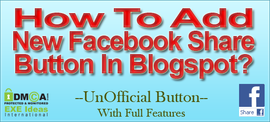 How To Add Facebook New Share Button In Blogspot?