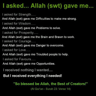 i asked ALLAH gave me islamic quote