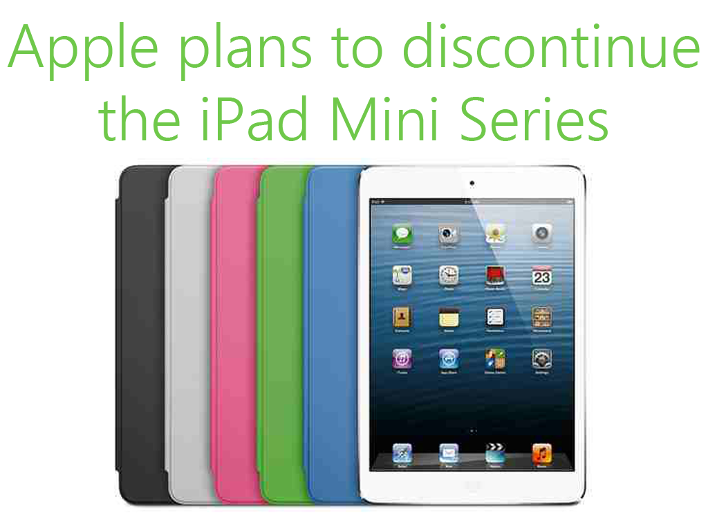 Apple Rumored To Discontinue iPad Mini Series and Replace It With iPad Pro