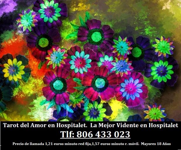 Tarot del Amor en Hospitalet de Llobregat. La Mejor Vidente en Hospitalet