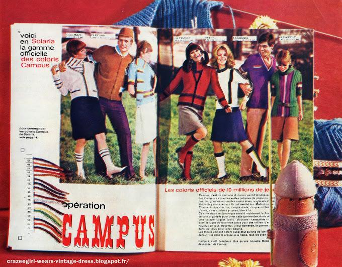La mode Campus , Il s'agit donc d'un style résolument jeune où toutes les bonnes idées sont admises. Jupes très courtes, bien sûr, pour les filles, knickers pour garçons et filles; pull-overs avec écharpe assortie,  grosses étoles, boléros, robes chemise, robes de style géométrique, jupes plissées, jupes trapèze, gilets et blousons pour les garçons, coiffures de toutes sortes... casquettes, cagoules,chapeaux mascottés, bonnets, bérets... le tout tricoté dans des point simples et classiques: jersey, point de riz, tordes,etc... mais jouant toujours sur les effets des trois couleurs.  Les détails de la mode «CAMPUS»  : Enormes zips, rayures au bas des jupes plissées ou droites, jeux de rayures fantaisie, cols roulés rayés ou unis, guêtres avec ou sans pompon, gros bas à patte boutonnée, sacs décorés de losanges, boutons bicolores ou tricolores, effets de bretelles, pattes de cuir noir posées sur le tricot, casquettes à bouton ou à tranches de couleur, style joueur de base-ball. LA MODE « CAMPUS » Avec la mode Campus, toutes les femmes vont pouvoir très facilement se tricoter des ensembles à leurs propres couleurs. La mode Campus, joyeuse, gaie, réside avant tout dans le jeu et l'association des couleurs et ne nécessite pas de points difficiles.   QU'EST-CE QUE LA MODE «CAMPUS»? Chaque Université, en France comme dans le monde, a ses propres couleurs. Ces couleurs, associées par 2 et par 3, se retrouvent dans toutes sortes de modèles et d accessoires destinés aux étudiants. Des étudiants, cette mode des trois couleurs s'étend à toute la jeunesse, avec sa gamme de dix-huit nuances de pure laine à tricoter, normalisées, existant dans toutes les marques et chez tous les détaillants. 1966 annees 60 1960 60's 60s 1960s 1960's knit knitted wool tricot vintage retro mode fashion mods