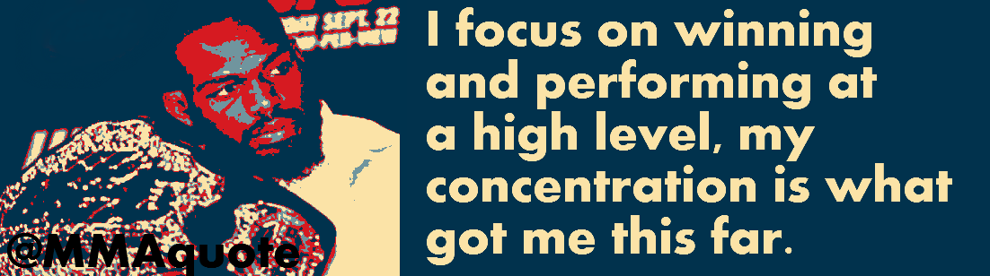 Motivational Quotes with Pictures: Jon Jones on Concentration
