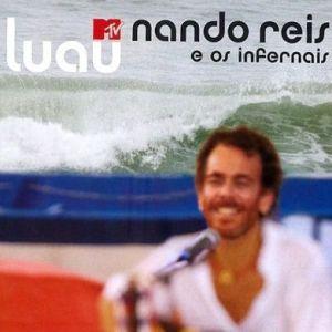 Nando Reis - Luau MTV
