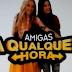 Amigas a Qualquer Hora estreia em Dezembro!