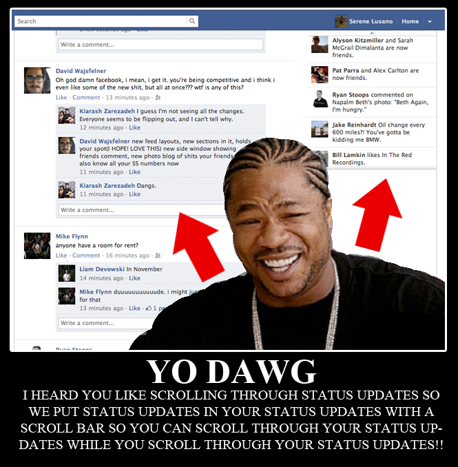 Yo Dawg On Latest Facebook Update