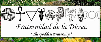 Fraternidad de la Diosa. The Goddess Franternity.