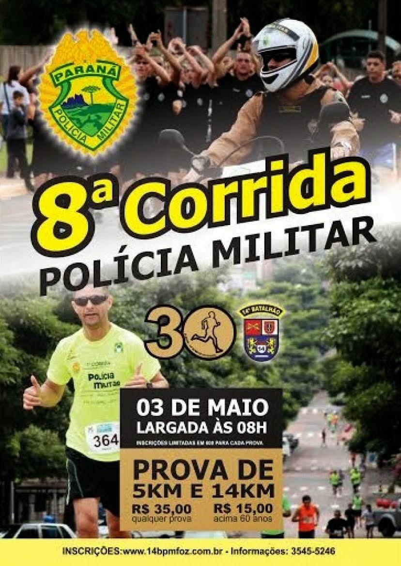 8ª Corrida da PM - Foz do Iguaçu - Dia 03/05/2015