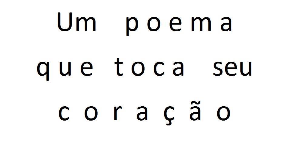 Um poema que toca seu coração