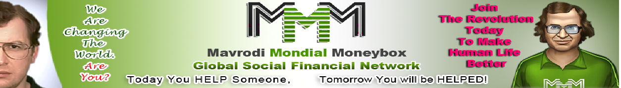 MMM (Mavrodi Mondial Moneybox) - A Revolution