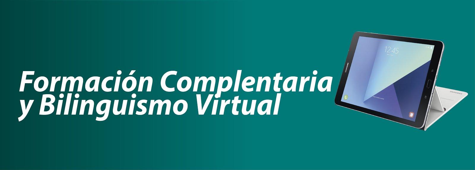 Formación Complementaria y Bilinguismo Virtual