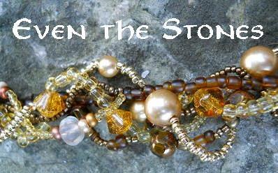 Even the Stones