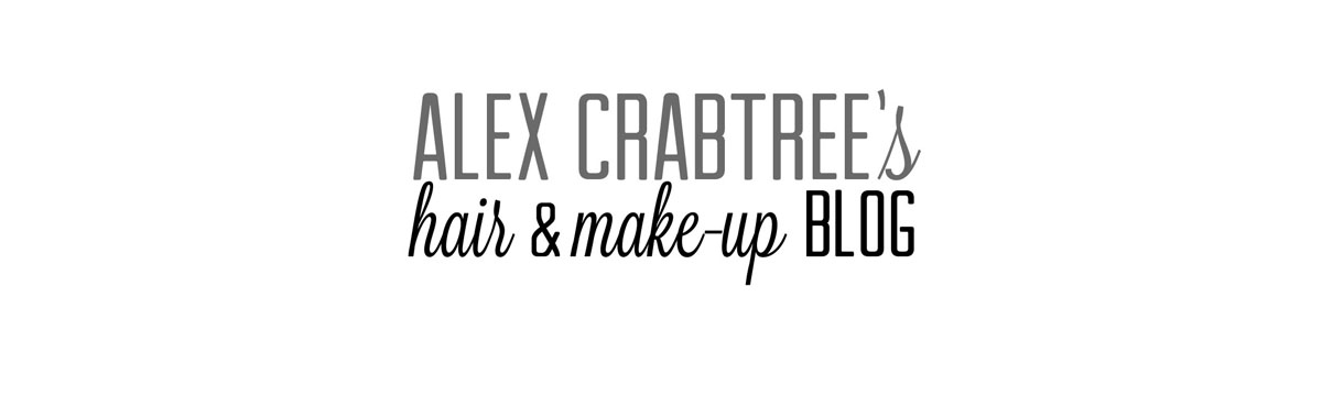 Alex Crabtree - Hair + Make-up Blog