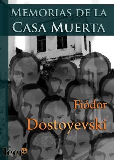 Portada del libro memorias de la casa muerta epub y pdf gratis