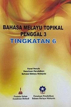 BUKU BM TOPIKAL P3 TINGKATAN 6