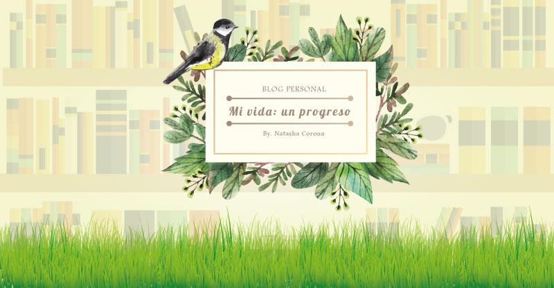 Mi vida: Un progreso