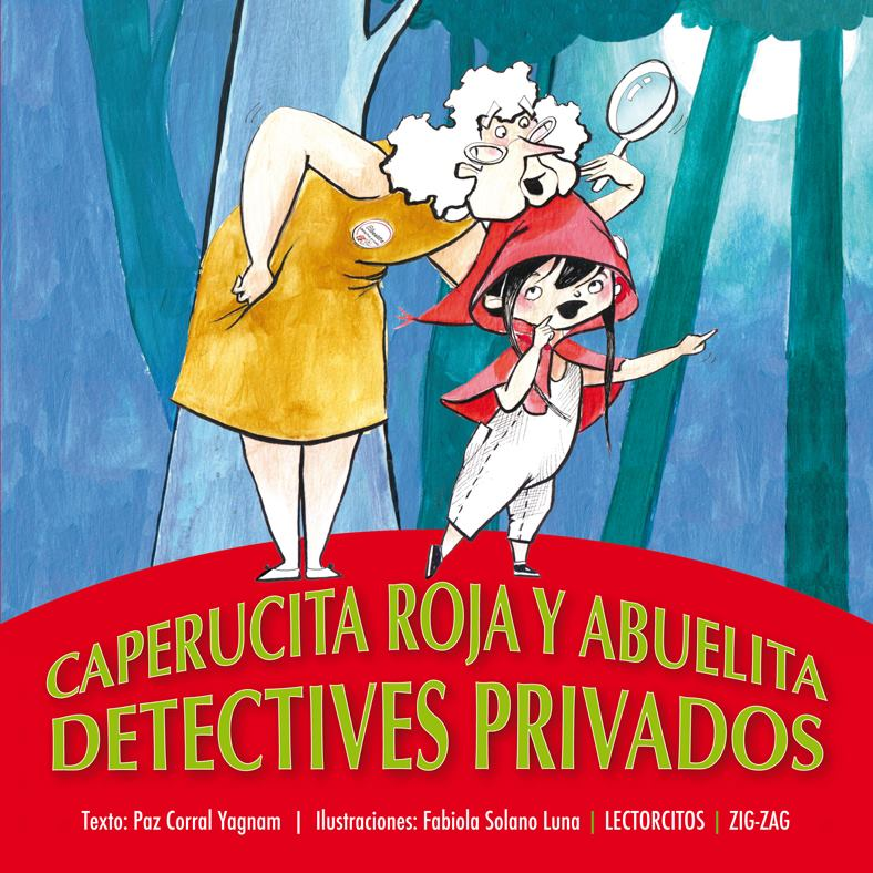 """""""Caperucita Roja y Abuelita, Detectives Privados"""""""
