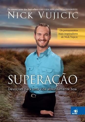 Superação - Nick Vujicic