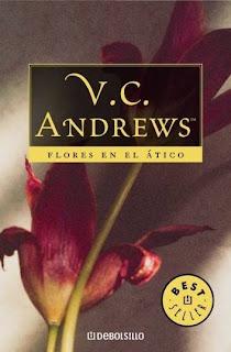 http://1.bp.blogspot.com/-fVvOSiVdXhk/Tm7HvGX7PkI/AAAAAAAABok/Lg2RaAJ-41o/s1600/V.C.+Andrews+-+Dollanganger+1+-+Flores+en+el+%25C3%25A1tico.jpg