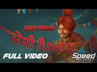 Desi-Pyaar-lyrics-mp3-download-hd-video-Prabh-Gill-Speed-Records