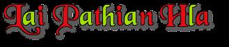 Lai Pathian Hla - Hlabia