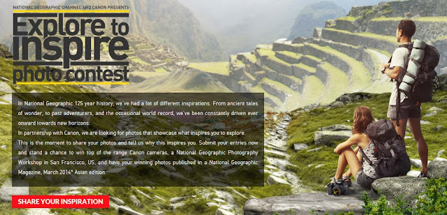 """""""Explore to Inspire"""" Photo contest by National Geographic Channel & Canon"""