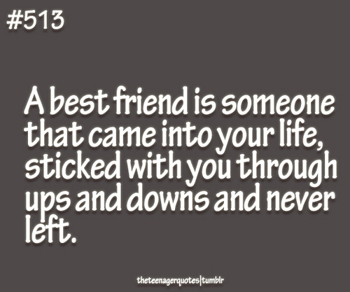 best friend is someoneQuotes About Best Friends Forever And Always