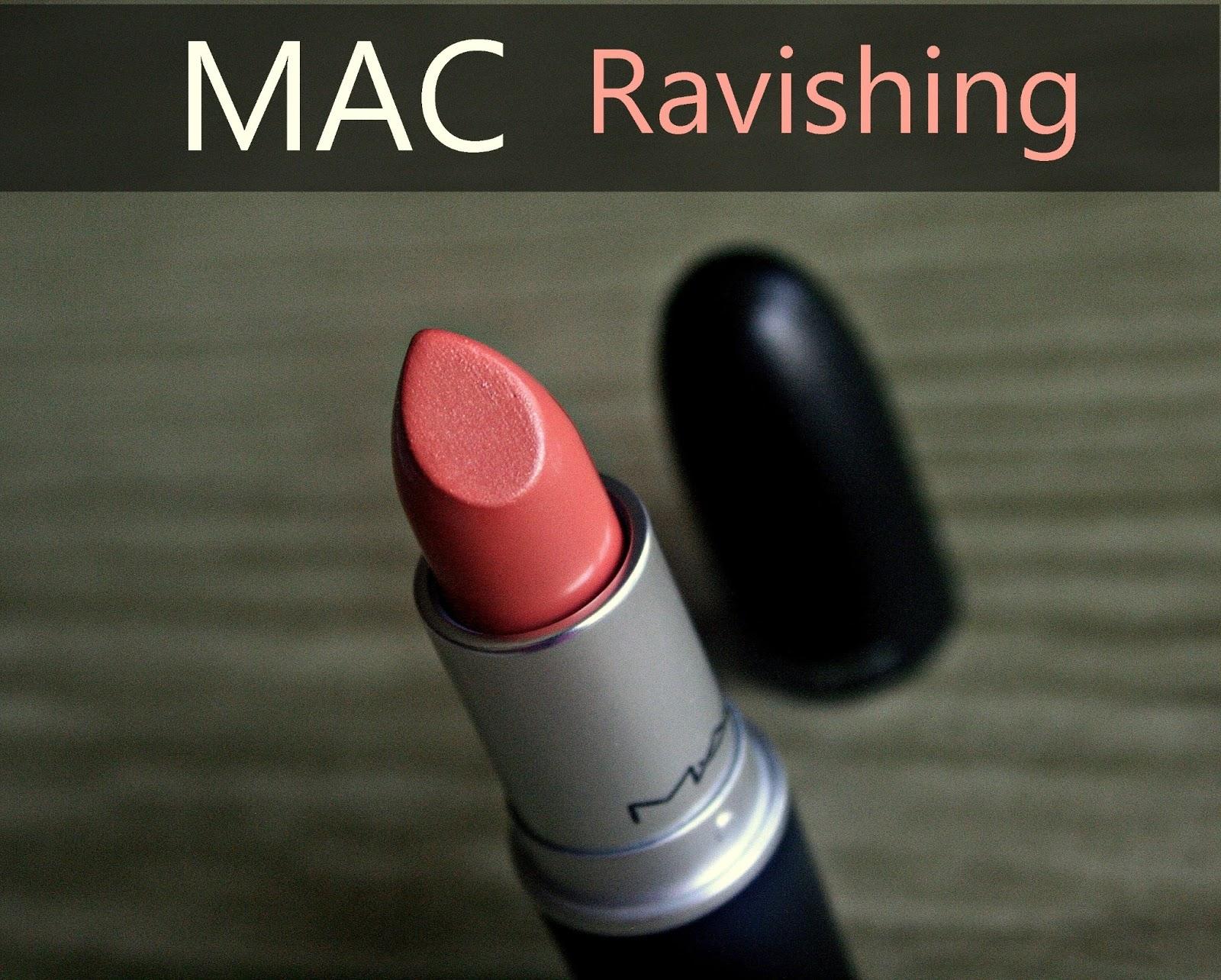 Makeup, Beauty and More: MAC Ravishing Lipstick