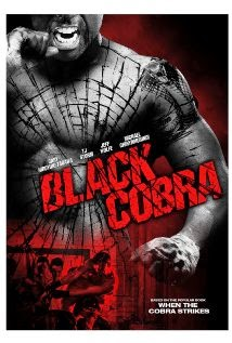 Black Cobra / When the Cobra Strikes