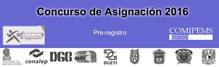 Pre registro COMIPEMS Asignación 2016