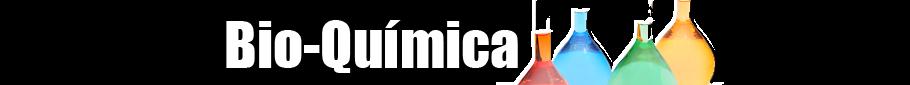 Bio-Química