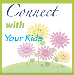 Series of ways to connect with your kids