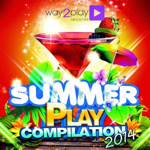 Summer Play Compilation   30 Dance Tunes   2014