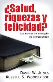 ¿SALUD, RIQUEZAS Y FELICIDAD? - DAVID W. JONES