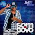 O SOM DO POVO CD NOVO - [2012]