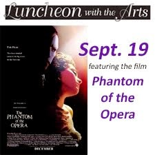 Luncheon with the Arts for Seniors: Phantom of the Opera