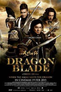 Dragon Blade – Sabia Dragonului 2015 Online Gratis Subtitrat