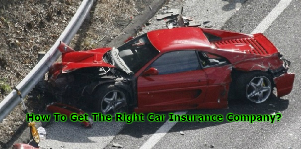 How To Get The Right Car Insurance Company