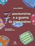 Sete Aventureiros e a Guerra de Travesseiros - Ed. Salesiana