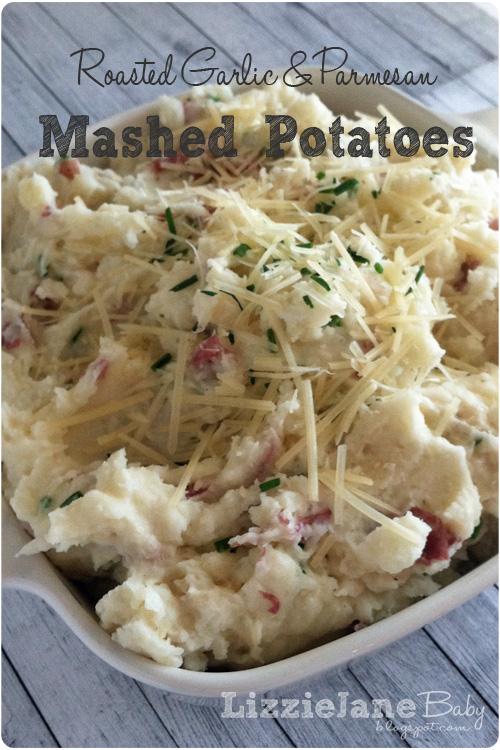 Tasty Tuesday - Roasted Garlic & Parmesan Mashed Potatoes