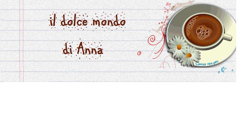 Il dolce mondo di Anna