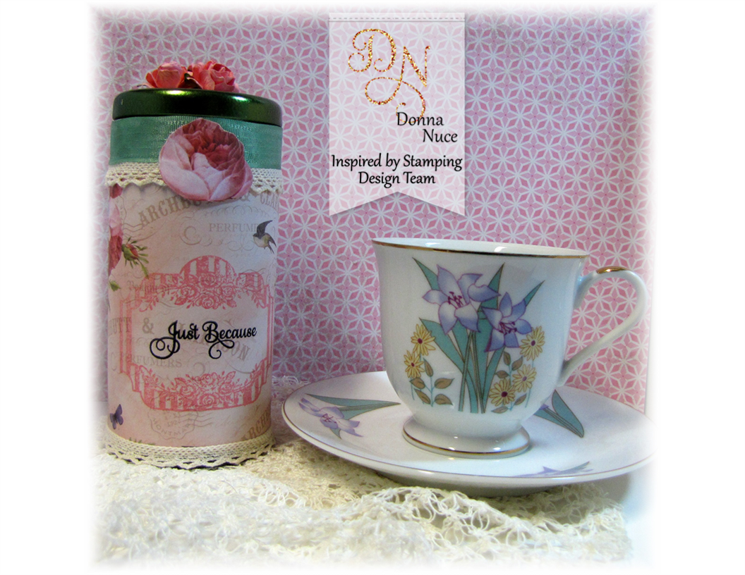 Inspired by Stamping, Crafty Colonel Donna Nuce, Flowers Bloom Stamp Set, Altered Tea Tin