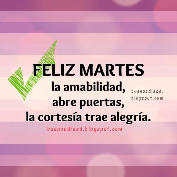 saludos frases feliz martes  feliz imagen buen dia