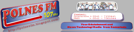 POLNES FM 107,00Mhz=={Your Edutainment and News Technology Radio from Samarinda}==