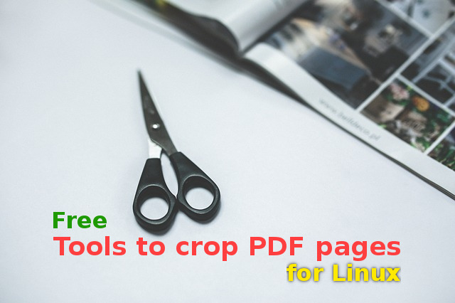 6 PDF page cropping tools for Linux