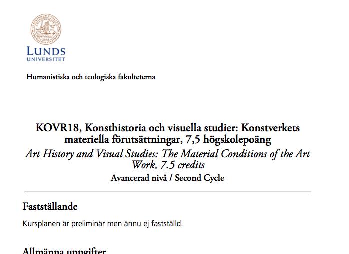 Konsthistoria och visuella studier: Konstverkets materiella förutsättningar